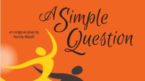 """""""One Simple Question"""": A show with all theanswers"""