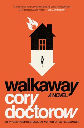 "Cory Doctorow's ""Walkaway"" does notdisappoint"