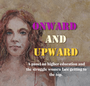"""Onward and Upward"" panel discusses women in higher education"