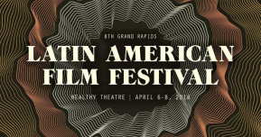 Experiences through film: Grand Rapids Latin American Film Festival returns